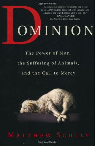 "Cover of Matthew Scully's book ""Dominion"""